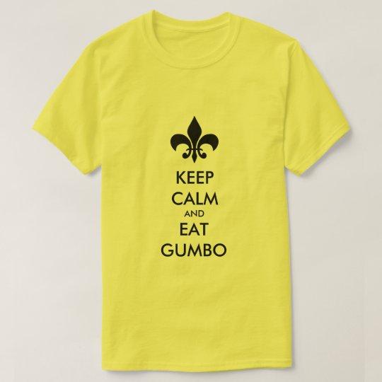 Mantenga tranquilo y coma la camiseta del sur de