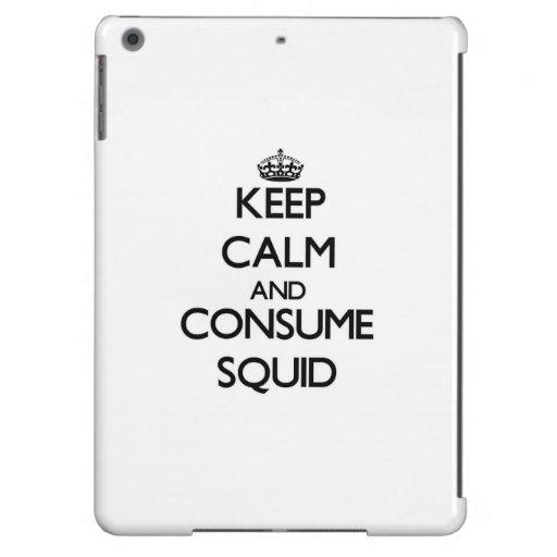 Mantenga tranquilo y consuma el calamar