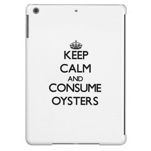 Mantenga tranquilo y consuma las ostras