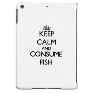 Mantenga tranquilo y consuma los pescados