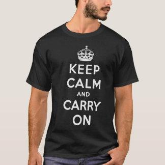 Mantenga tranquilo y continúe la camiseta -