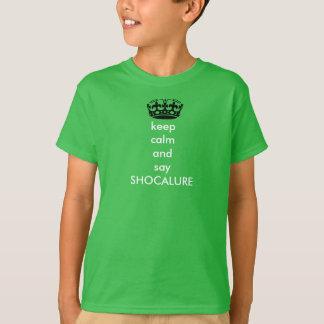 mantenga tranquilo y diga la camiseta para hombre