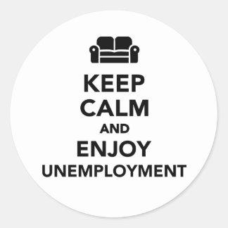 Mantenga tranquilo y disfrute del desempleo pegatinas redondas