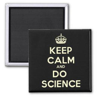 Mantenga tranquilo y haga el imán de la ciencia