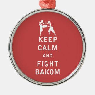 Mantenga tranquilo y lucha Bakom Adorno Redondo Plateado