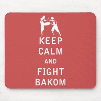 Mantenga tranquilo y lucha Bakom Alfombrilla De Ratón