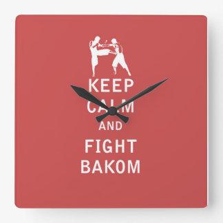 Mantenga tranquilo y lucha Bakom Reloj Cuadrado