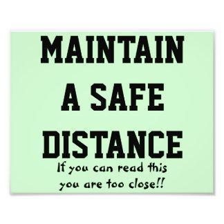 Mantenga una foto de la distancia de seguridad