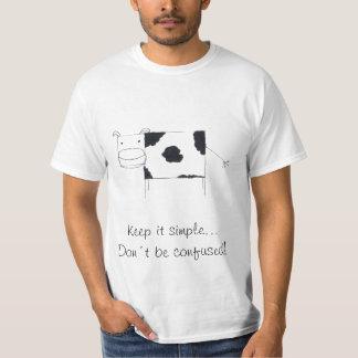 manténgalo simple… Don´t sea confuso Camisetas