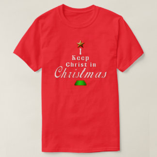 I keep Christ in Christmas Red Holiday T-Shirt