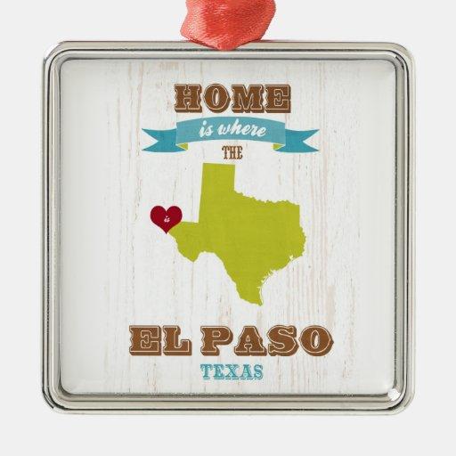 Mapa de El Paso, Tejas - casero es donde está el c Ornamente De Reyes