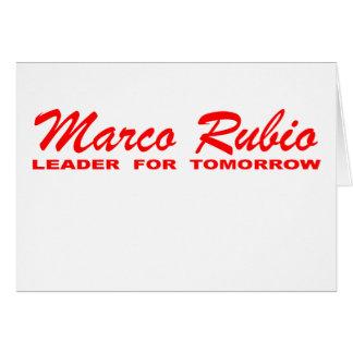 Marco Rubio: Líder para mañana Tarjeta De Felicitación