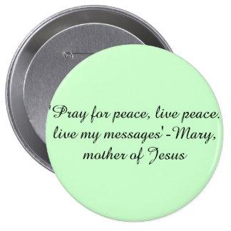Maria, madre de Jesús cita el perno del botón