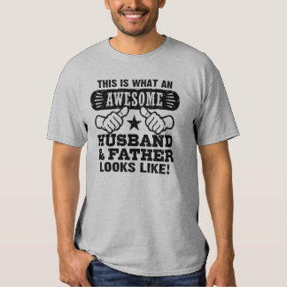Marido y padre impresionantes camiseta