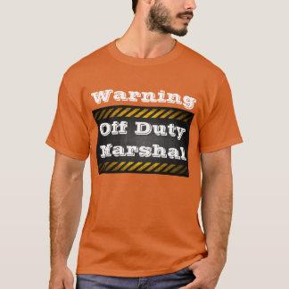 """""""Mariscal fuera de servicio"""" por la persona que Camiseta"""