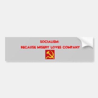 martillo y hoz, socialismo: Porque lo de la miseri Pegatina Para Coche