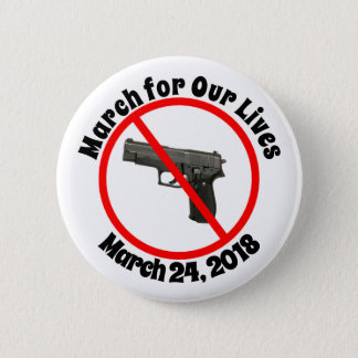 Marzo para nuestro vidas botón de las leyes del