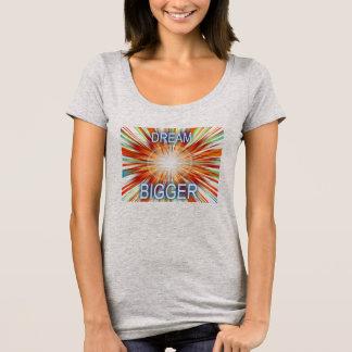Más grande ideal camiseta