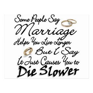 Más largos vivos de la boda o mueren más lento postal