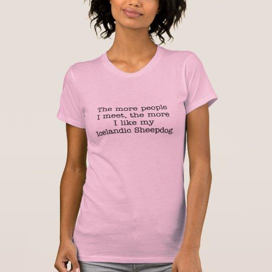 Más tengo gusto de mi camiseta islandesa del perro