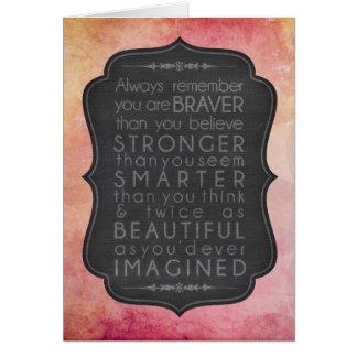 Más valiente que usted crea la inspiración tarjeta