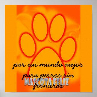 mascota feliz, por un mundo mejor para perros s... poster