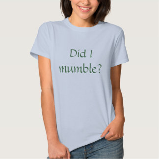¿Mascullé? Camisetas