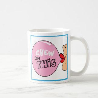 Mastique en esta taza