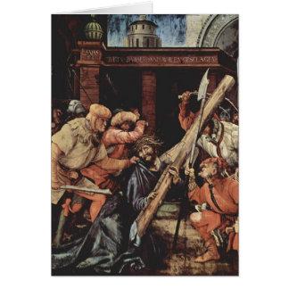 Matías Grünewald- Cristo que lleva la cruz Felicitaciones
