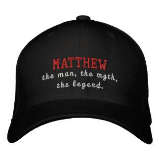 Matthew el hombre, el mito, la leyenda gorras de béisbol bordadas