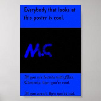 Máximo es fresco póster