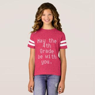 Mayo el 4to grado esté con usted camiseta