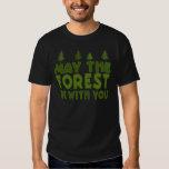 Mayo el bosque esté con usted camisetas