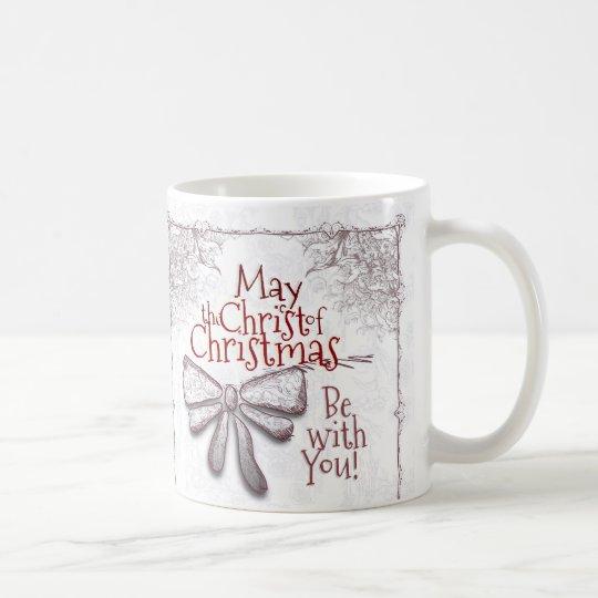 Mayo el Cristo del navidad esté con usted, Taza De Café