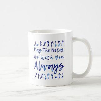 Mayo las notas sean con usted siempre taza