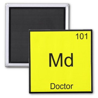 Md - El doctor Chemistry Element Symbol Funny Imán Cuadrado