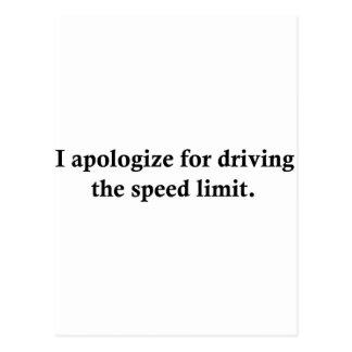 Me disculpo por conducir el límite de velocidad postal
