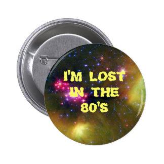 Me pierden en los años 80 chapa redonda 5 cm