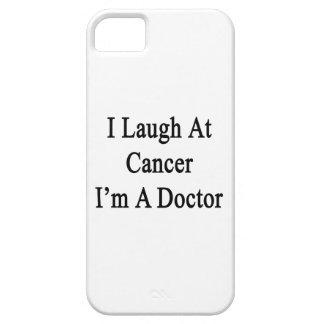 Me río del cáncer que soy doctor iPhone 5 protectores