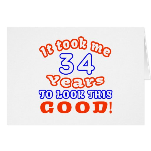 Me tardó 34 años para mirar esto bueno felicitación