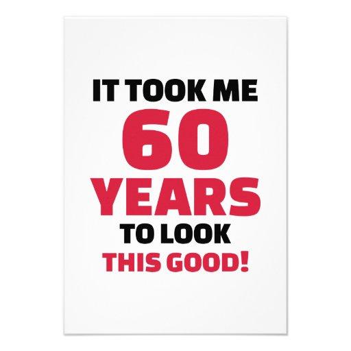 Me tardó 60 años para mirar esto bueno invitacion personal