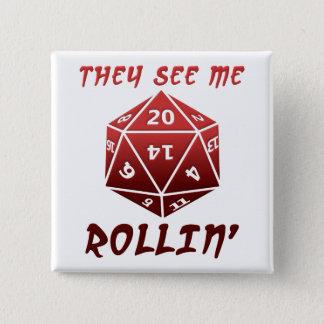 Me ven botón divertido de Rollin