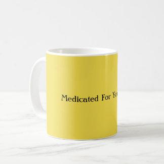 Medicado para su taza de café de la seguridad