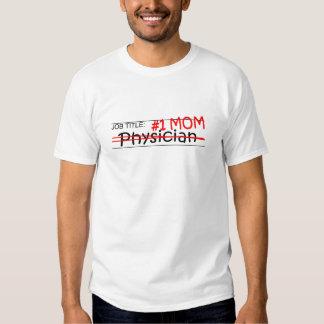 Médico de la mamá del trabajo camisetas