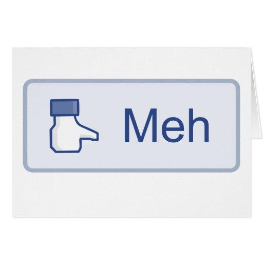 Meh - Facebook Felicitación