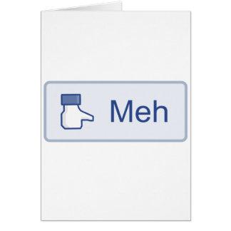 Meh - Facebook Tarjeta De Felicitación