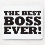 Mejor Boss nunca Alfombrilla De Ratones