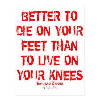 Mejore para morir en sus pies… postal