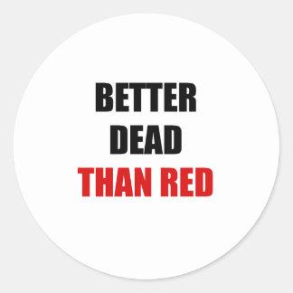 Mejores muertos que el rojo (2) etiquetas redondas