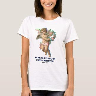 MEME ES un LUGAR EN la TIERRA CON USTED - camiseta